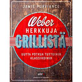 Keittokirja Weber Herkkuja grillistä kovakantinen